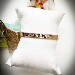 Engraved Quote Cuff/Never Give Up